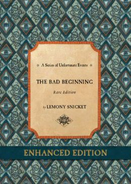 A Series of Unfortunate Events #1: The Bad Beginning Rare Edition (Enhanced Edition)