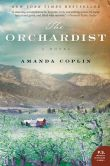 Book Cover Image. Title: The Orchardist, Author: Amanda Coplin