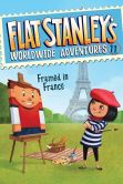 Book Cover Image. Title: Flat Stanley's Worldwide Adventures #11:  Framed in France, Author: Jeff Brown