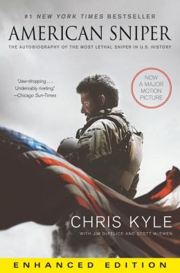 American Sniper: The Autobiography of the Most Lethal Sniper in U.S. Military History (Enhanced Edition)