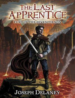 Fury of the Seventh Son The Last Apprentice, Book 13 - Joseph Delaney, Patrick Arrasmith
