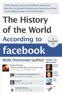The History of the World According to Facebook (PagePerfect NOOK Book)