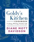 Book Cover Image. Title: Goldy's Kitchen Cookbook:  Cooking, Writing, Family, Life, Author: Diane Mott Davidson