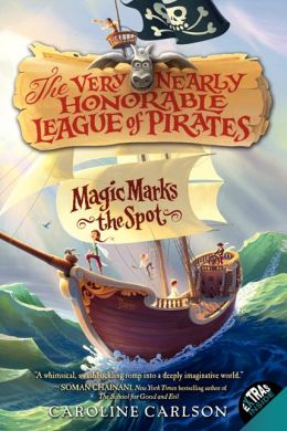 Magic Marks the Spot (The Very Nearly Honorable League of Pirates Series #1)