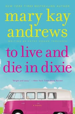 To Live and Die in Dixie (Callahan Garrity Series #2)