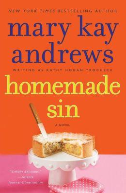 Homemade Sin (Callahan Garrity Series #3)
