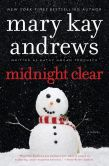 Book Cover Image. Title: Midnight Clear, Author: Mary Kay Andrews