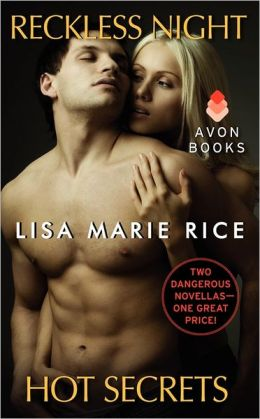 Reckless Night and Hot Secrets: Two Dangerous Novellas in One Volume