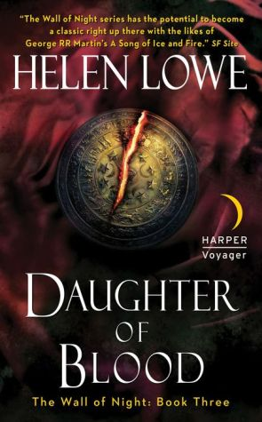 Daughter of Blood: The Wall of Night Book Three