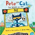 Book Cover Image. Title: Pete the Cat:  The Wheels on the Bus, Author: James Dean