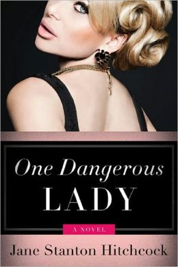 One Dangerous Lady