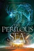 Book Cover Image. Title: The Perilous Sea, Author: Sherry Thomas