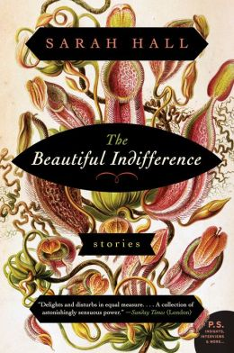 The Beautiful Indifference: Stories