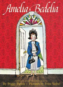 Amelia Bedelia Fiftieth Anniversary Edition