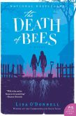 Book Cover Image. Title: The Death of Bees:  A Novel, Author: Lisa O'Donnell