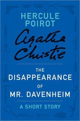 The Disappearance of Mr. Davenheim: A Hercule Poirot Short Story
