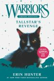 Book Cover Image. Title: Warriors Super Edition:  Tallstar's Revenge, Author: Erin Hunter