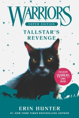 Tallstar's Revenge (Warriors Super Edition Series)