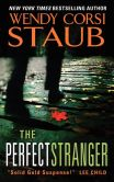 Book Cover Image. Title: The Perfect Stranger, Author: Wendy Corsi Staub
