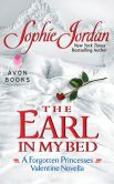 The Earl in My Bed: A Forgotten Princesses Valentine Novella