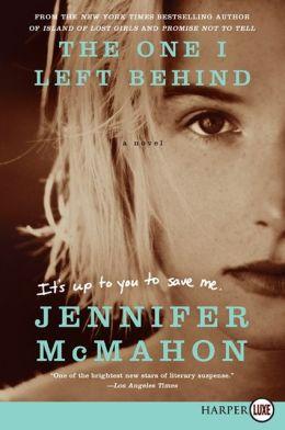 The One I Left Behind LP: A Novel