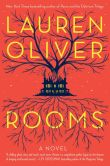 Book Cover Image. Title: Rooms, Author: Lauren Oliver