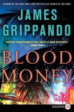 Blood Money (Jack Swyteck Series #10)