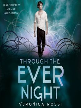 Through the Ever Night: Under the Never Sky Series, Book 2