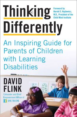 Thinking Differently: An Inspiring Guide for Parents of Children with Learning Disabilities