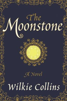 The Moonstone: A Novel