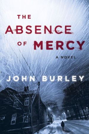 The Absence of Mercy: A Novel