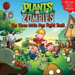 Plants vs. Zombies: The Three Little Pigs Fight Back