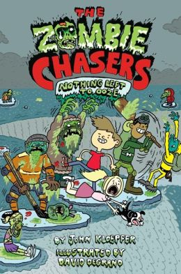 The Zombie Chasers #5: Nothing Left to Ooze