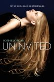 Book Cover Image. Title: Uninvited (Uninvited Series #1), Author: Sophie Jordan