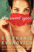 Book Cover Image. Title: The Sweet Spot, Author: Stephanie Evanovich