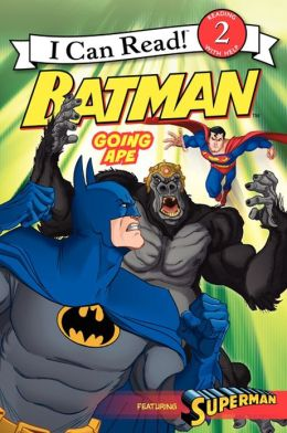 Batman Classic: Going Ape: I Can Read Level 2