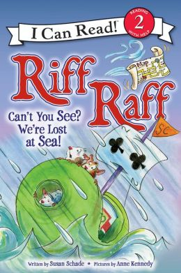 Riff Raff: Can't You See? We're Lost at Sea!: I Can Read Level 2