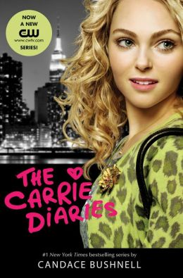 The Carrie Diaries TV Tie-in Edition
