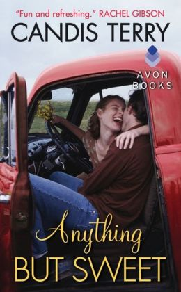 Anything But Sweet (Sweet, Texas Series #1)