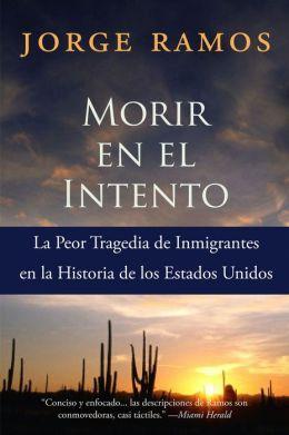 Morir en el Intento: La Peor Tragedia de Immigrantes en la Historia de los Estados Unidos
