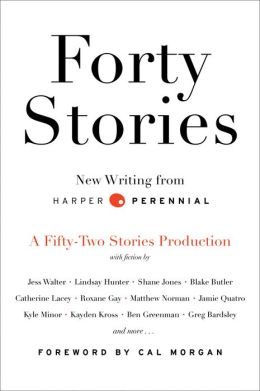 Forty Stories: New Writing from Harper Perennial