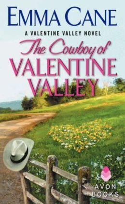 The Cowboy of Valentine Valley (Valentine Valley Series #3)