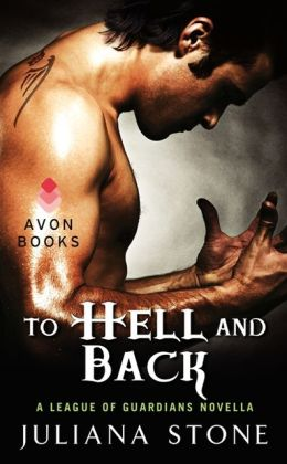 To Hell and Back: A League of Guardians Novella