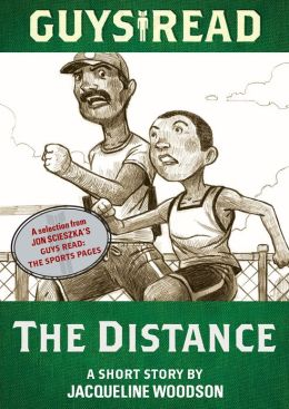 Guys Read: The Distance: A Short Story from Guys Read: The Sports Pages