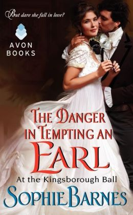 The Danger in Tempting an Earl (At the Kingsborough Ball Series #3)