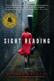 Book Cover Image. Title: Sight Reading:  A Novel, Author: Daphne Kalotay