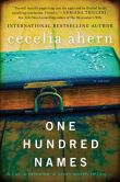 Book Cover Image. Title: One Hundred Names:  A Novel, Author: Cecelia Ahern