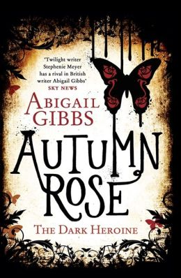Autumn Rose (Dark Heroine Series #2)