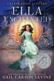 Book Cover Image. Title: Ella Enchanted, Author: Gail Carson Levine
