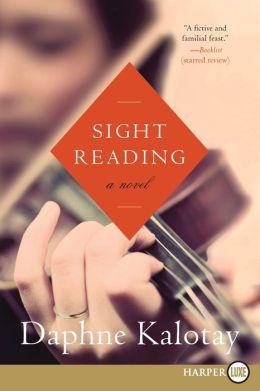 Sight Reading LP: A Novel